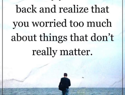 Don't worry too much